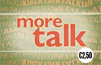 More Talk €2.5+€2.5